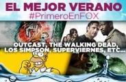 Verano FOX: Disfruta de las mejores series y películas #PrimeroenFOX